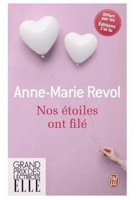Nos étoiles ont filé - Anne-Marie Revol - Critiques, citations, extraits - Babelio.com