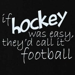 Hockey is the best!!!!!