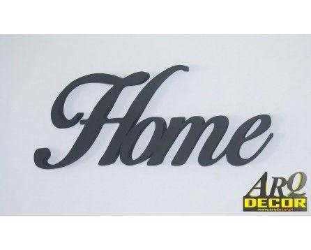 Napis Home - Dekoracje Ścienne - Wnętrz 3d Nr 05 - ARQ - DECOR | Pracowania Dekoracji ARQ DECOR