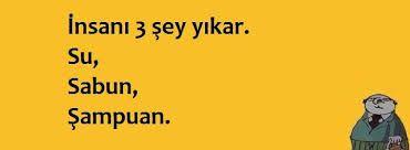 İnsanı 3 şey yıkar :)