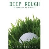 Deep Rough - A Thriller in Augusta (Kindle Edition)By Chris Blewitt