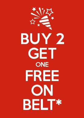 BUY 2 GET ONE FREE ON BELT*
