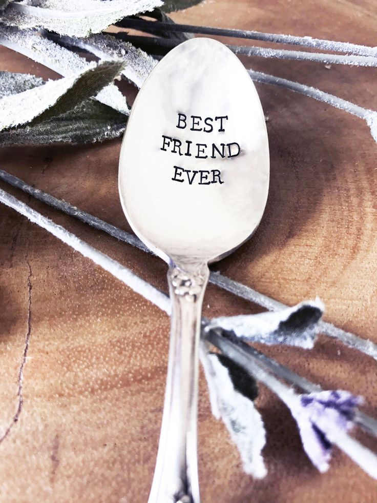 BEST FRIEND EVER Spoon - Hand Stamped Spoon, Gift for Friend, Best Friend, Birthday, Gift, Present, Christmas, Friend, Coffee, Tea, Spoon by SweetMintHandmade on Etsy https://www.etsy.com/listing/499361674/best-friend-ever-spoon-hand-stamped