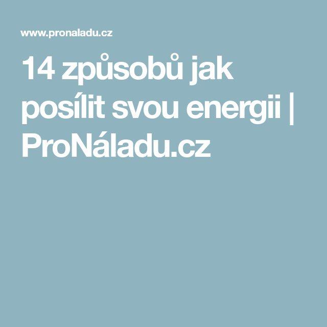 14 způsobů jak posílit svou energii   ProNáladu.cz