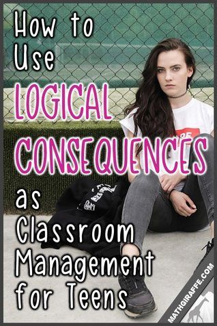 Logical Consequences for Teens: Love & Logic as Classroom Management in Middle & High School