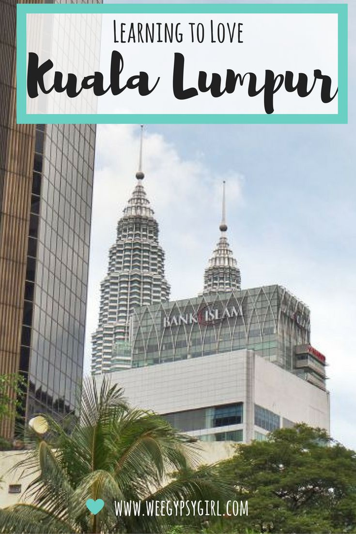 Kuala Lumpur- a city I found it hard to love at first, but got there in the end. These are some of the highlights of this Asian mega city!
