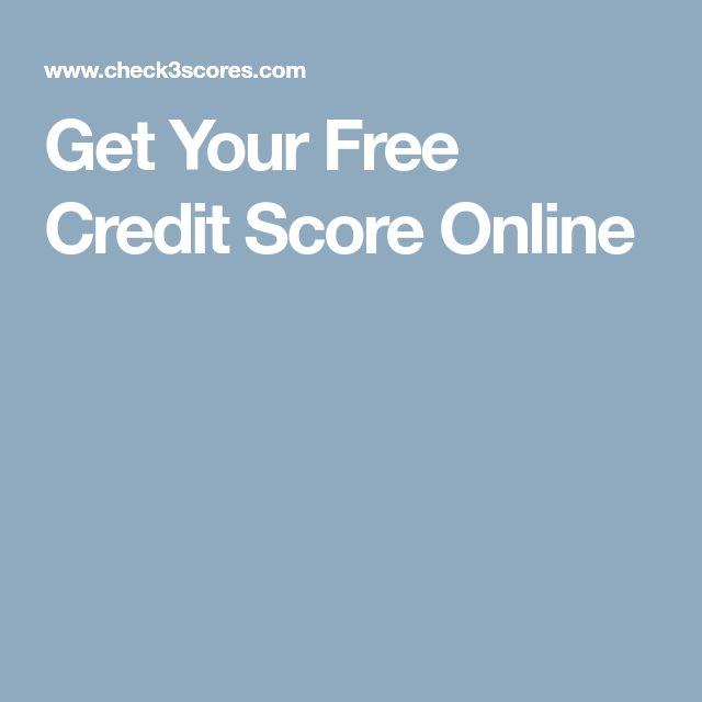Get Your Free Credit Score Online