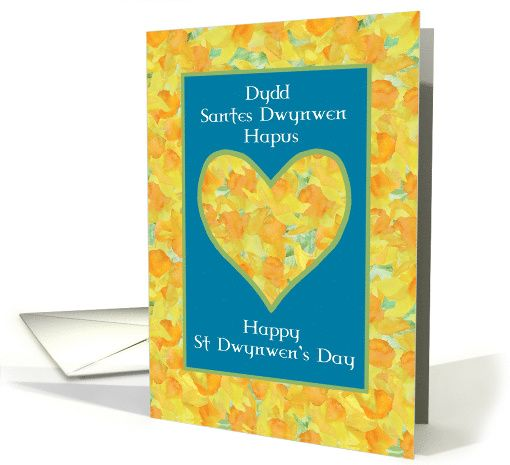 Pretty St Dwynwen's Day Daffodils Heart, Welsh and English card: up to $3.50 - http://www.greetingcarduniverse.com/holiday-cards/st-dwynwens-day-dydd-santes-dwynwen-cards/general-st-dwynwens-day/st-dwynwens-day-daffodils-heart-1212562?gcu=43752923941