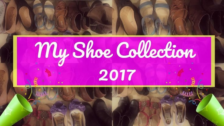 My Shoe Collection -2017  👟 👠👢👠 | 🇸🇪 |