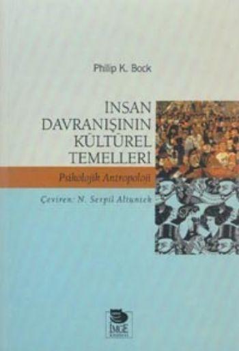 İnsan Davranışının Kültürel Temelleri Psikolojik Antropoloji - kitap %
