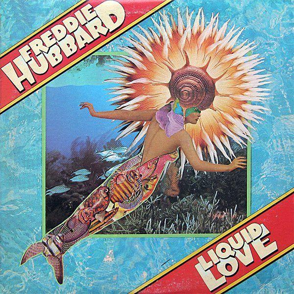 Liquid love Freddie Hubbard