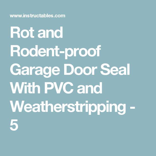 17 Best Ideas About Door Seals On Pinterest Garage Door