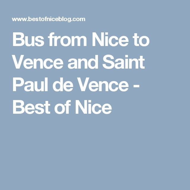 Bus from Nice to Vence and Saint Paul de Vence - Best of Nice