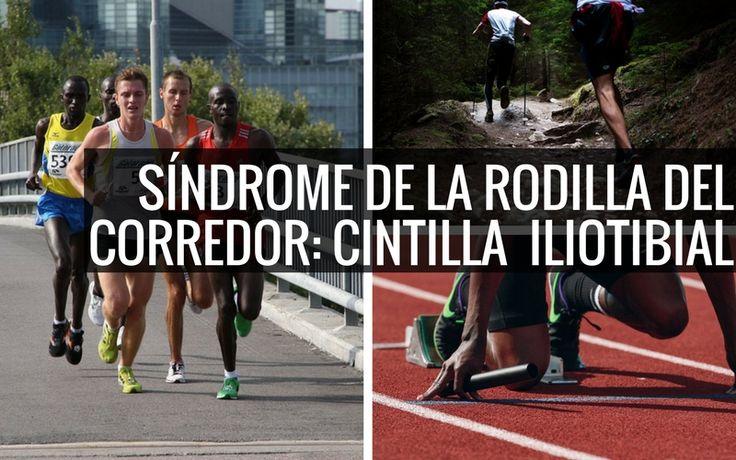 cintilla iliotibial o sindrome de la rodilla del corredor !  #Rodilla #Fitness #lesion #training #Entrenamiento #piernas
