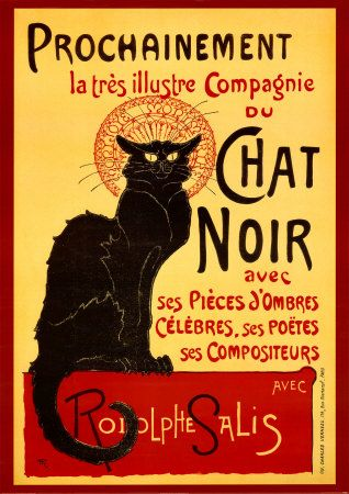 """Le Chat Noir"" (""The Black Cat"") was a Parisian, bohemian night club in the late 1800s.  Théophile-Alexandre Steinlen painted this poster as an advertisement for Le Chat Noir."