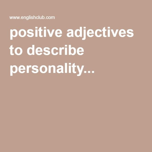 positive adjectives to describe personality...