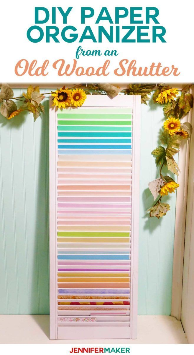 Diy Paper Organizer Made From Repurposed Shutters Craft Paper