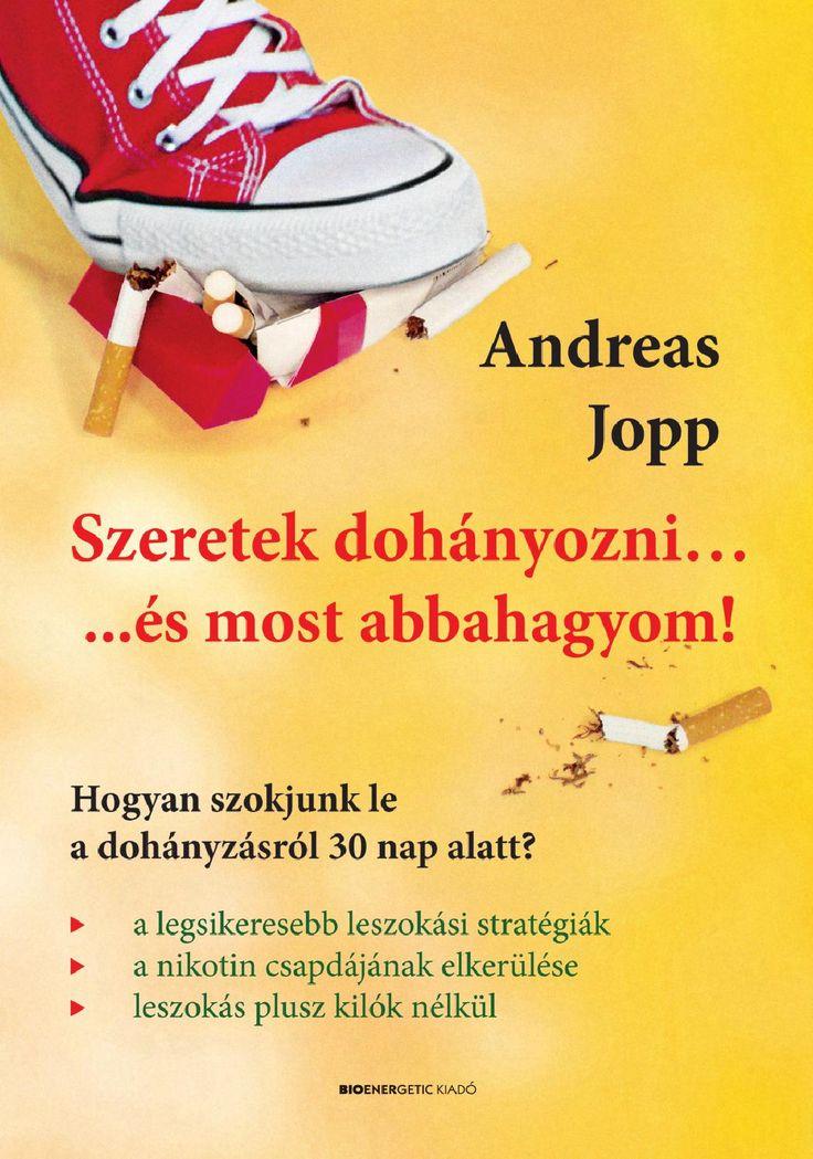 """""""Szeretek dohányozni"""" mondják gyakran a dohányosok. Mi sem természetesebb, különben nem lenne olyan nehéz leszokni róla! Ám ha megérti, miért szeret dohányozni, elvonási tünetek nélkül képes letenni a cigarettát.  Az egészségügyi újságíróként tevékenykedő Andreas Jopp, számos sikerkönyv szerzője, olyan módszert ad a dohányosok kezébe, amely lehetővé teszi, hogy végképp kiszabaduljanak a nikotin rabságából."""