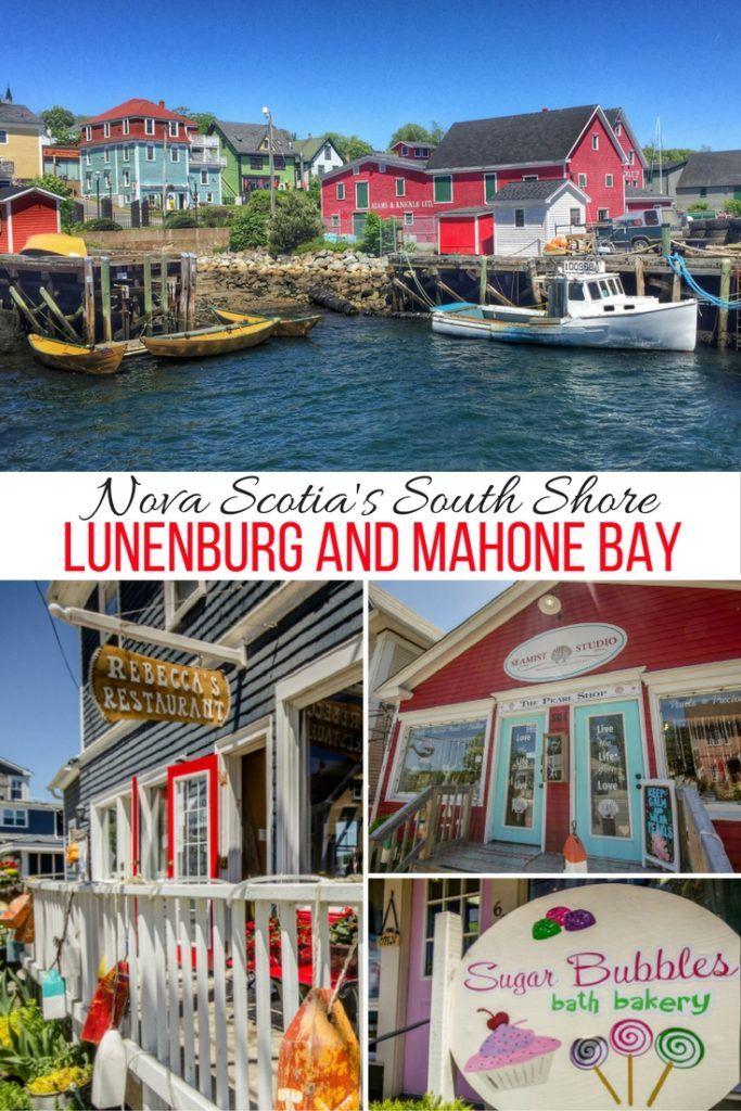 Visiting Nova Scotia's South Shore: Historic Lunenburg and charming Mahone Bay.