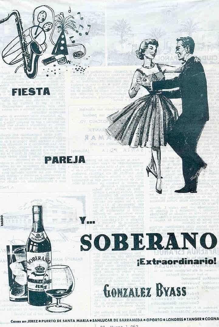 Anuncio de Soberano de González Byass. 1962. Relación con fiesta y pareja. / González Byass Soberano advertisement. 1962. Relating to parties and couples.