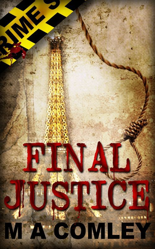 Amazon.com: Final Justice (Justice series Book #3) eBook: M A Comley, Misti Wolanski: Kindle Store