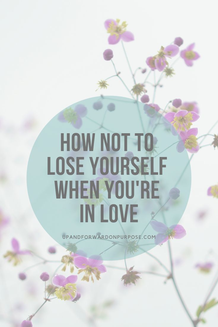 Self-Love: How Not to Lose Yourself When You're in Love – Self-Love