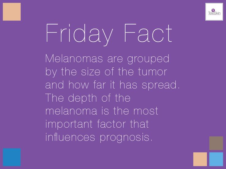 Melanomas are grouped by the size of the tumor and how far it has spread. The depth of the melanoma is the most important factor that influences prognosis.