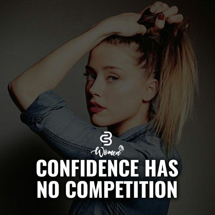 Confidence head no competition. Quote