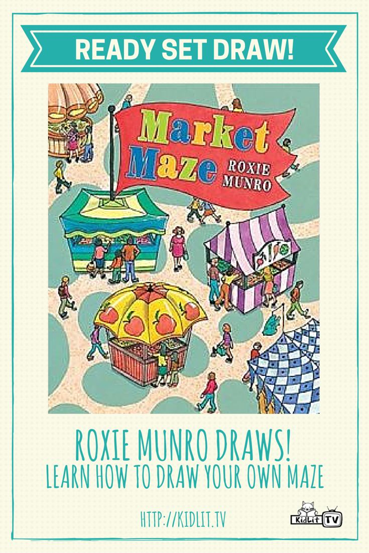 Watch the video Ready Set Draw from KidLitTV featured author and illustrator Roxie Munro sharing how to create your own Maze inspired by her popular children's book Market Maze.