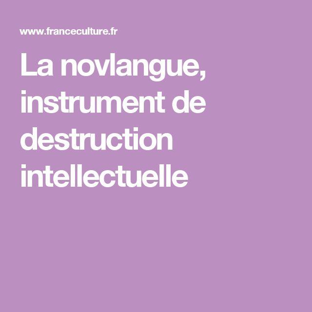 La novlangue, instrument de destruction intellectuelle