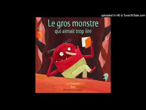 (5) Clic! Une histoire - Le gros monstre qui aimait trop lire - YouTube