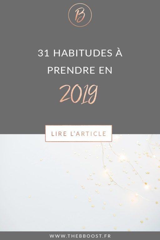 31 habitudes à prendre en 2019 (pour cartonner cette année)