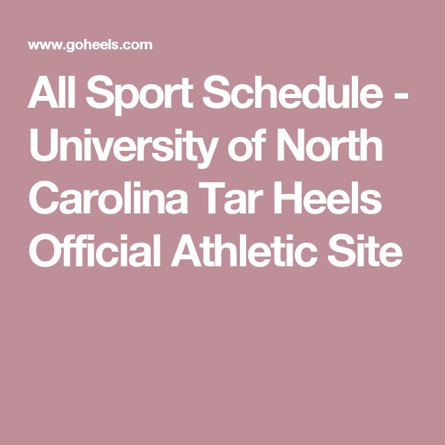 All Sport Schedule - University of North Carolina Tar Heels Official Athletic Site