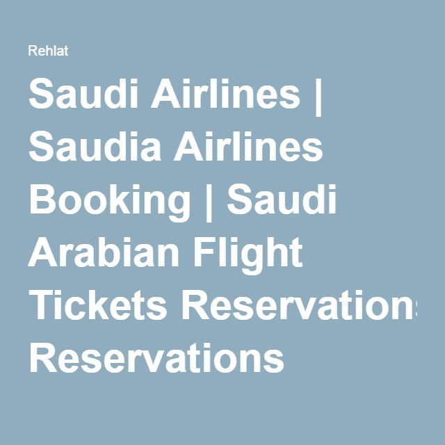 Saudi Airlines | Saudia Airlines Booking | Saudi Arabian Flight Tickets Reservations