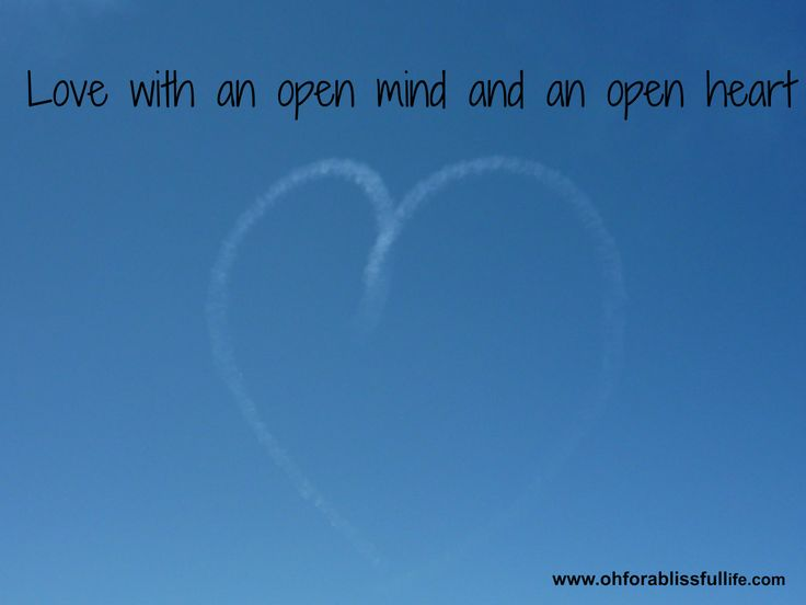 Love with an open mind and an open heart