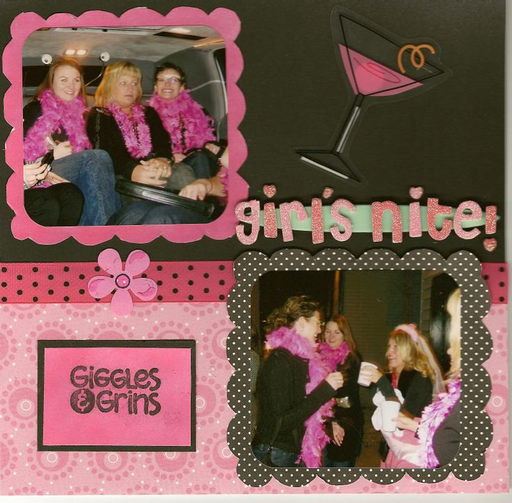 Girls Nite Out Scrapbook Com Girls Night Out