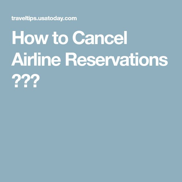 How to Cancel Airline Reservations 😢😢😢