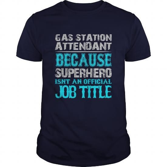 Gas Station Attendant Shirt #tee #fashion. GET YOURS => https://www.sunfrog.com/Jobs/Gas-Station-Attendant-Shirt-Navy-Blue-Guys.html?60505