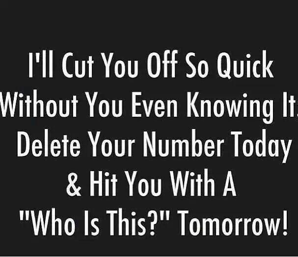 Quick Quote: I'll Cut You Off So Quick....