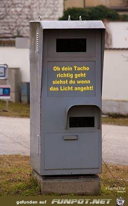 lustiges Bild 'Tacho.jpg'- Eine von 25330 Dateien in der Kategorie 'witzige Bilder' auf FUNPOT. Kommentar: Geht Dein Tacho richtig?