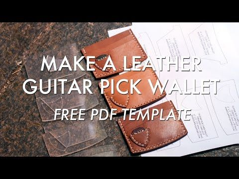 Make A Leather Guitar Pick Wallet - Free PDF Template - Build Along Video Tutorial   MAKESUPPLY