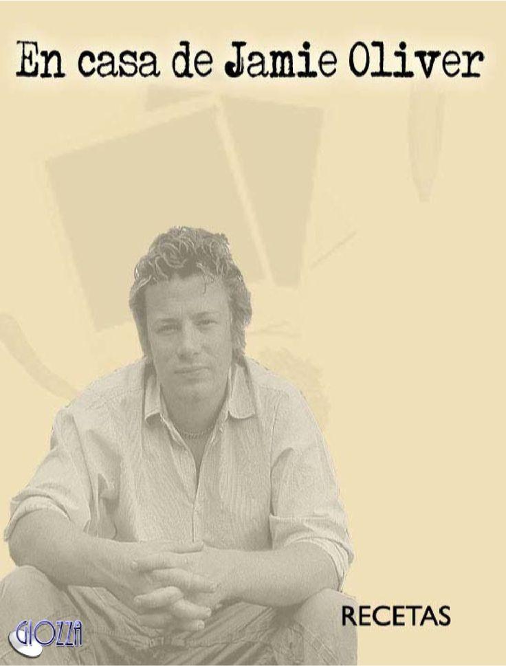 En casa de Jamie Oliver  Libro de recetas de cocina del televisivo cocinero británico Jamie Oliver