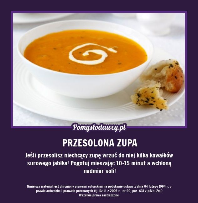 PROSTY TRIK NA URATOWANIE PRZESOLONEJ ZUPY...