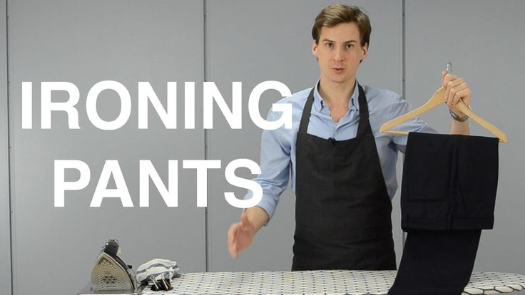 LOOK SHARP AND CLASSIC - The Easy Guide on How to Iron Pants