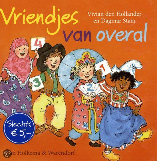 Landen - Wereld - Haal boeken bij bibliotheek Veluwezoom Dieren - Bijvoorbeeld Boek 'Vriendjes van overal' door Vivian den Hollander