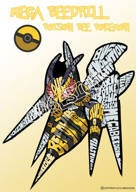 A personal favourite from my Etsy shop https://www.etsy.com/au/listing/227985037/mega-beedrill-word-art-print