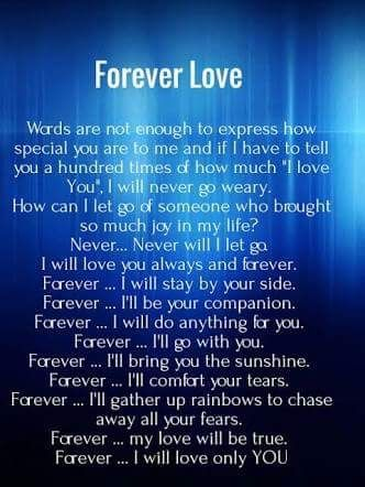 You are my forever love. And even then, forever isn't nearly long enough.