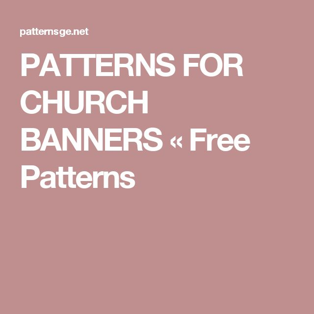 PATTERNS FOR CHURCH BANNERS « Free Patterns