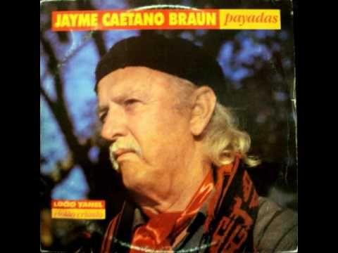 Jayme Caetano Braun - Pra ti Guria