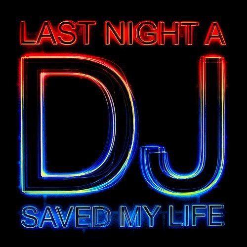 Last night the DJ...
